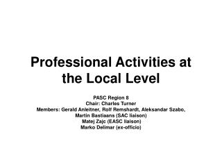 Professional Activities at the Local Level