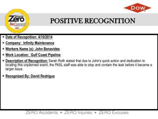 Date of Recognition: 4/10/2014 Company:  Infinity Maintenance Workers Name (s): John Benavides