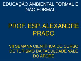 EDUCA  O AMBIENTAL FORMAL E N O FORMAL