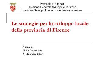 Le strategie per lo sviluppo locale della provincia di Firenze