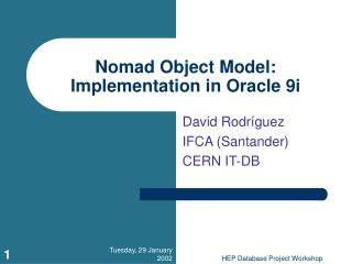 Nomad Object Model:  Implementation in Oracle 9i