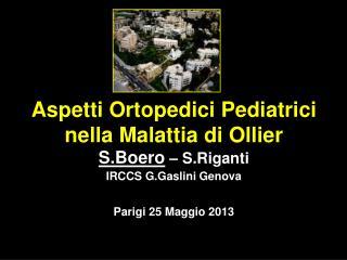 Aspetti Ortopedici Pediatrici nella Malattia di Ollier