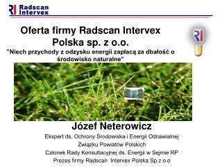 Józef Neterowicz Ekspert ds. Ochrony Środowiska i Energii Odnawialnej  Związku Powiatów Polskich