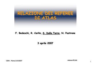 RELAZIONE DEI REFEREE DI ATLAS