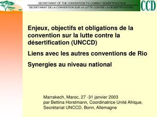 Enjeux, objectifs et obligations de la convention sur la lutte contre la désertification (UNCCD)