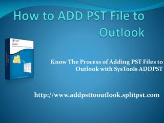 Add PST  to Outlook