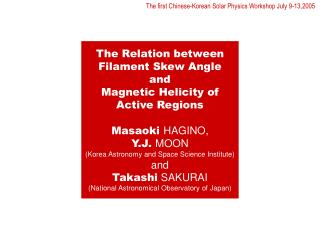 The Relation between Filament Skew Angle and Magnetic Helicity of Active Regions Masaoki  HAGINO,