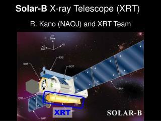 Solar-B  X-ray Telescope (XRT)