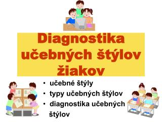 Diagnostika učebných štýlov žiakov