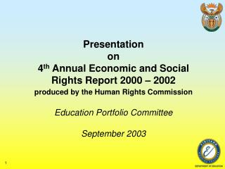 Presentation  on  4 th  Annual Economic and Social Rights Report 2000 – 2002