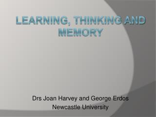 Learning, thinking and memory