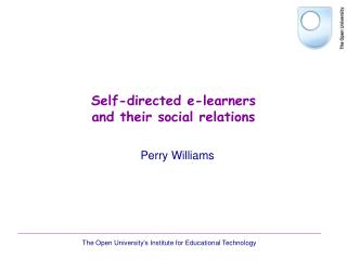 Self-directed e-learners and their social relations