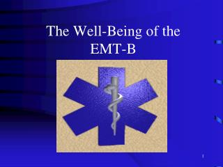 The Well-Being of the EMT-B