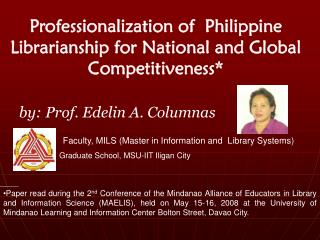 Professionalization of  Philippine Librarianship for National and Global Competitiveness*
