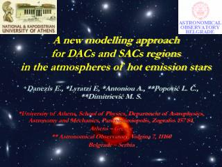 A new modelling approach for DACs and SACs regions in the atmospheres of hot emission stars