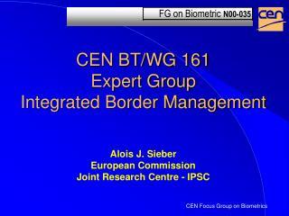 CEN BT/WG 161 Expert Group Integrated Border Management