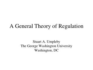A General Theory of Regulation