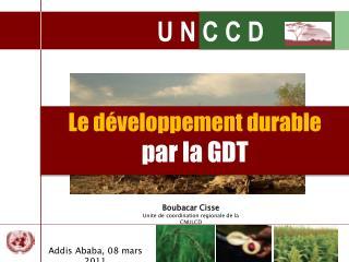 Boubacar Cisse Unite de coordination regionale de la CNULCD