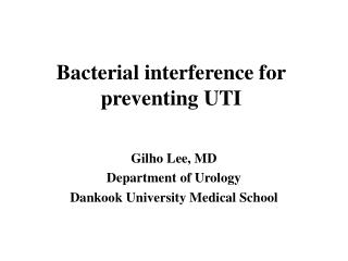 Bacterial interference for preventing UTI