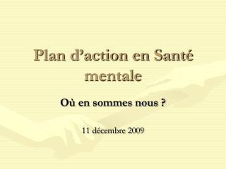 Plan d'action en Santé mentale
