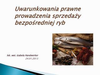 Uwarunkowania prawne prowadzenia sprzedaży bezpośredniej ryb