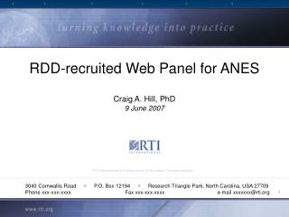 RDD-recruited Web Panel for ANES  Craig A. Hill, PhD 9 June 2007