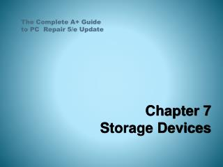 Chapter 7 Storage Devices