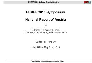 EUREF 2013 Symposium National Report of Austria by G. Stangl,  N. Höggerl, E. Imrek,