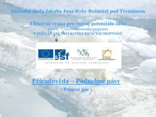 Přírodověda – Podnebné pásy ( Polární pás )