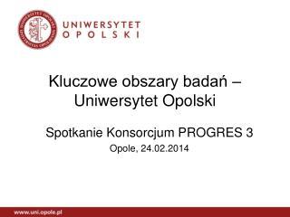 Kluczowe obszary badań – Uniwersytet Opolski