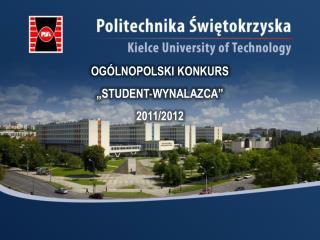 """OGÓLNOPOLSKI KONKURS  """"STUDENT-WYNALAZCA"""" 2011/2012"""