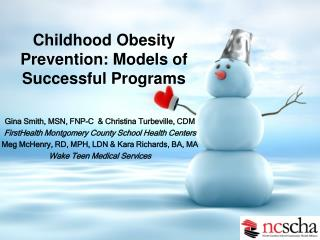 Childhood Obesity Prevention: Models of Successful Programs