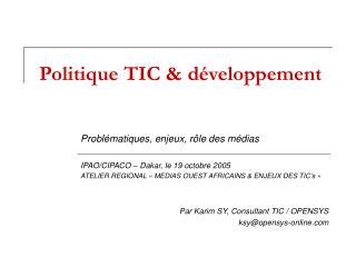 Politique TIC & d�veloppement