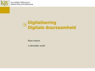 Digitalisering Digitale duurzaamheid