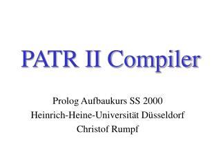 PATR II Compiler