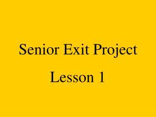 Senior Exit Project