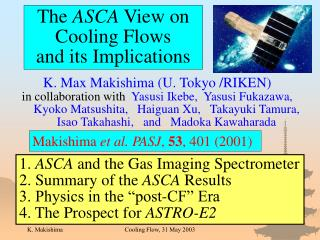 The  ASCA  View on Cooling Flows    and its Implications