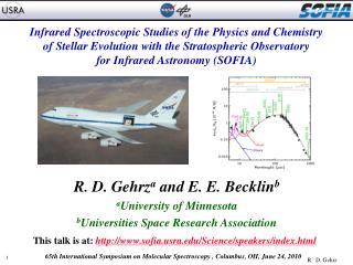 R. D. Gehrz a  and E. E. Becklin b a University of Minnesota