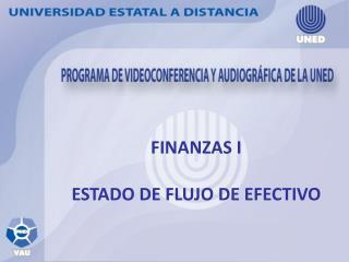 FINANZAS I ESTADO DE FLUJO DE EFECTIVO