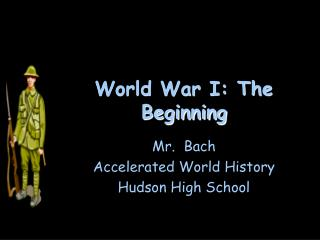 World War I: The Beginning