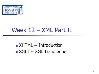 Week 12 – XML Part II