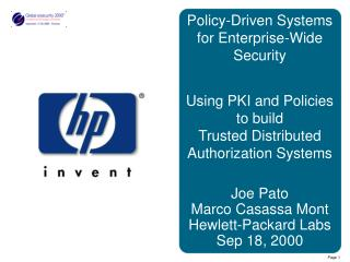 Policy-Driven Systems for Enterprise-Wide Security