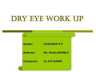 Dry eye work up