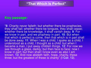 """That Which Is Perfect"""