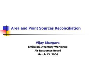 Area and Point Sources Reconciliation