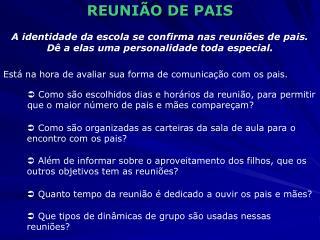 REUNI O DE PAIS