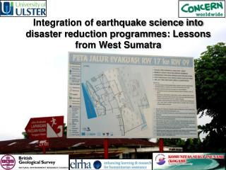 Integration of earthquake science into disaster reduction programmes: Lessons from West Sumatra
