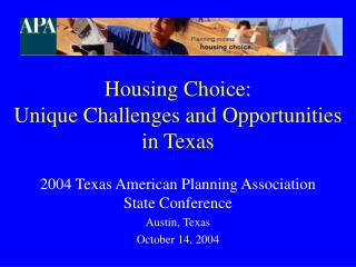 Housing Choice:  Unique Challenges and Opportunities in Texas