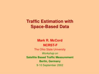 Traffic Estimation with Space-Based Data