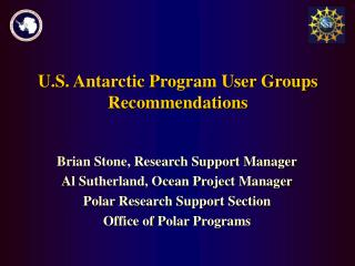 U.S. Antarctic Program User Groups Recommendations